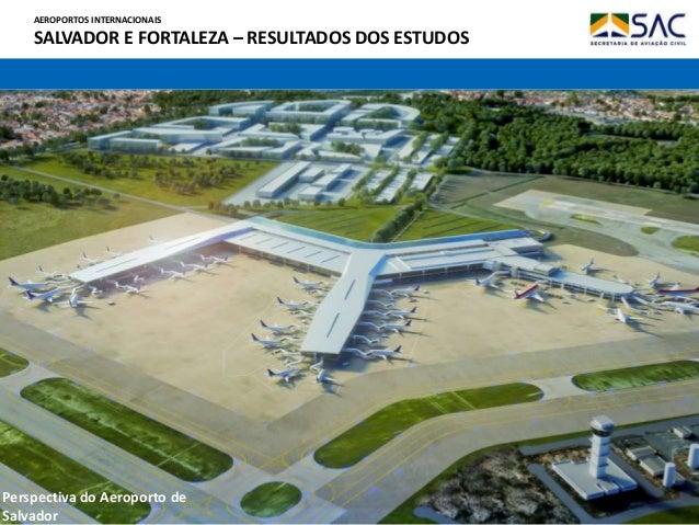 Aeroporto De Salvador : Salvador e fortaleza