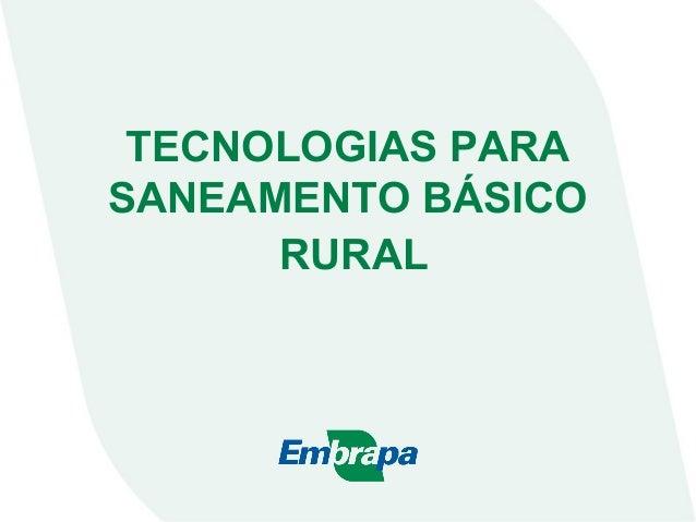 TECNOLOGIAS PARA SANEAMENTO BÁSICO RURAL