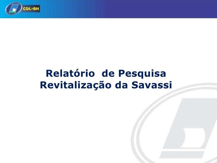Relatório de PesquisaRevitalização da Savassi
