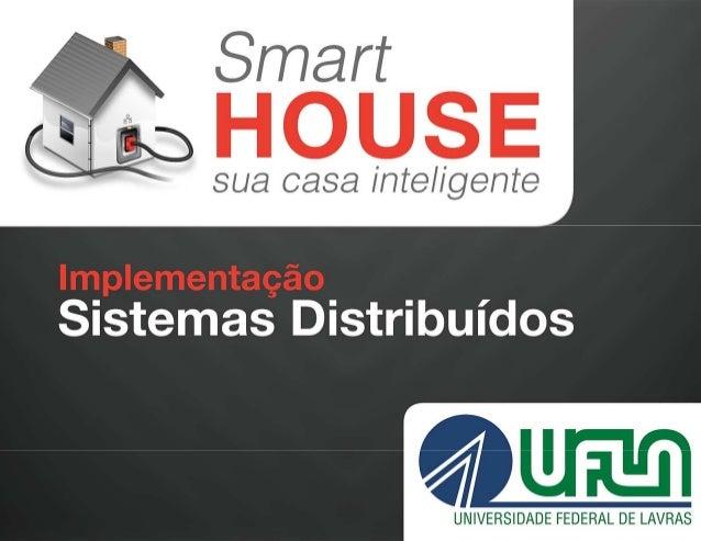 Implementação de SD - Smart House