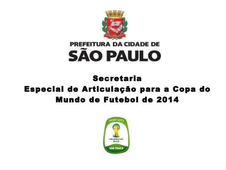 Secretaria  Especial de Articulação para a Copa do Mundo de Futebol de 2014