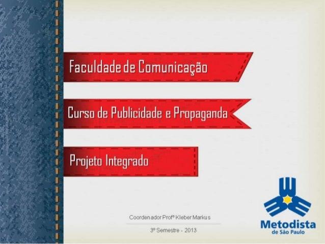 Apresentação _Segmento - Agência Vintage - Projeto integrado - Metodista