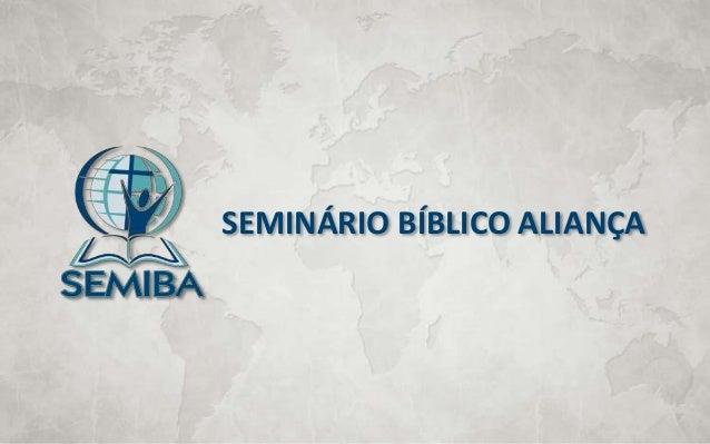 SEMINÁRIO BÍBLICO ALIANÇA