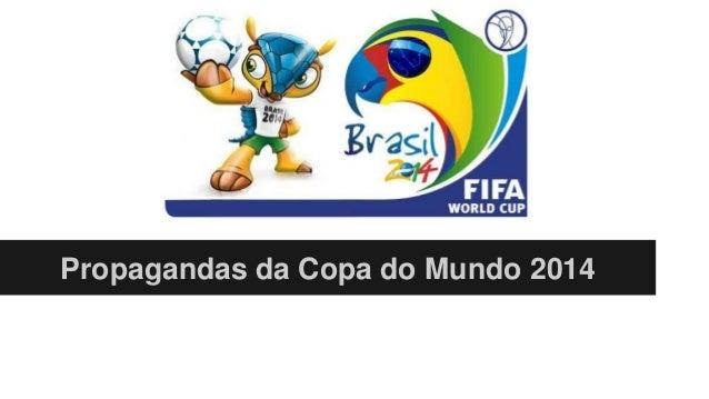 Propagandas da Copa do Mundo 2014