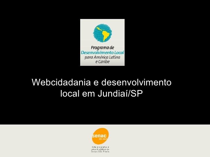 Webcidadania e desenvolvimento local em Jundiaí/SP
