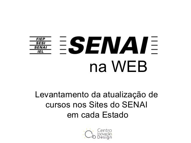 Levantamento da atualização de cursos nos Sites do SENAI em cada Estado na WEB