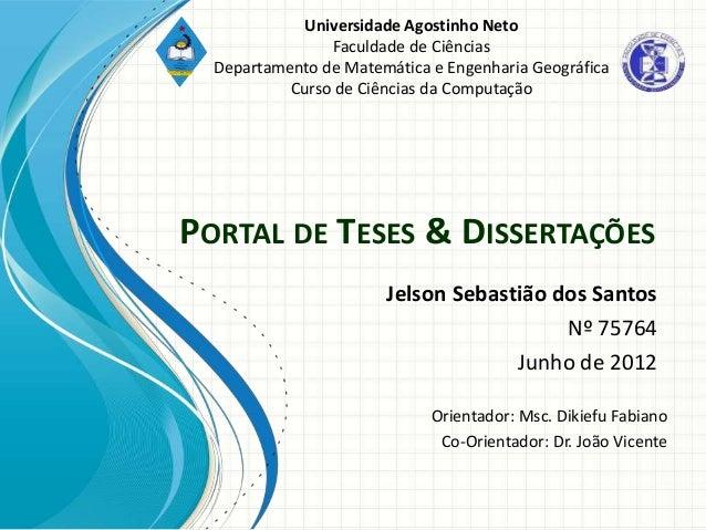 Universidade Agostinho Neto                Faculdade de Ciências  Departamento de Matemática e Engenharia Geográfica      ...