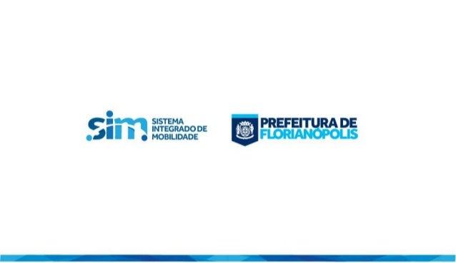 SIM - Sistema Integrado de Mobilidade - Florianópolis