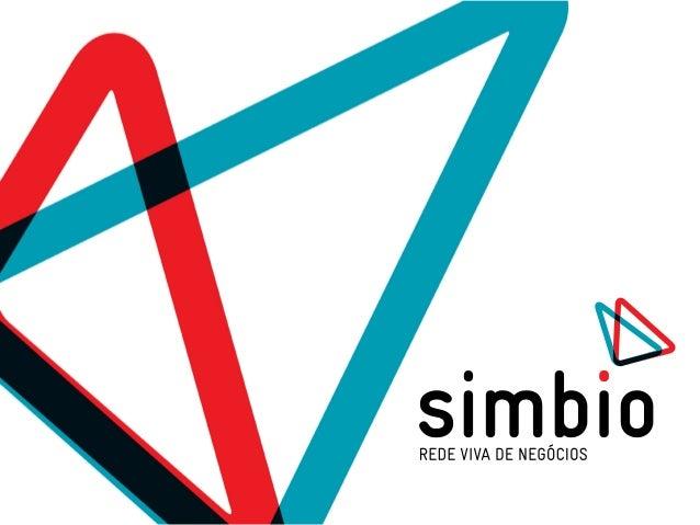 Simbio integra a microempresa com a cadeia de suprimentos, disponibilizando informação de consumo para os fornecedores e p...