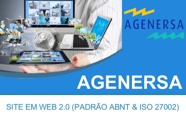 AGENERSASITE EM WEB 2.0 (PADRÃO ABNT & ISO 27002)