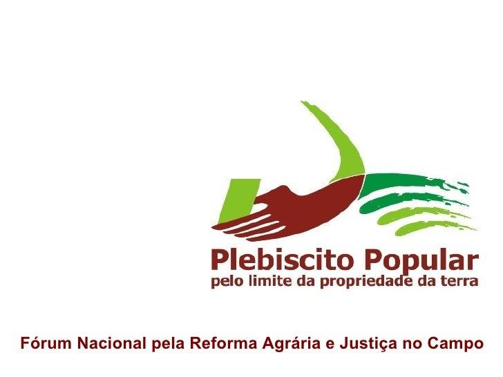 Fórum Nacional pela Reforma Agrária e Justiça no Campo