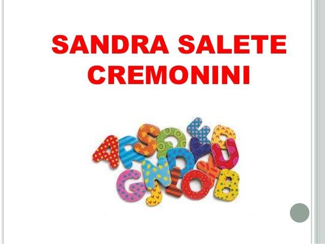 SANDRA SALETE CREMONINI