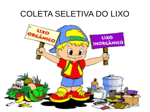 COLETA SELETIVA DO LIXO