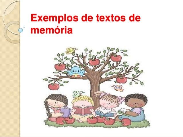 Exemplos de textos de memória