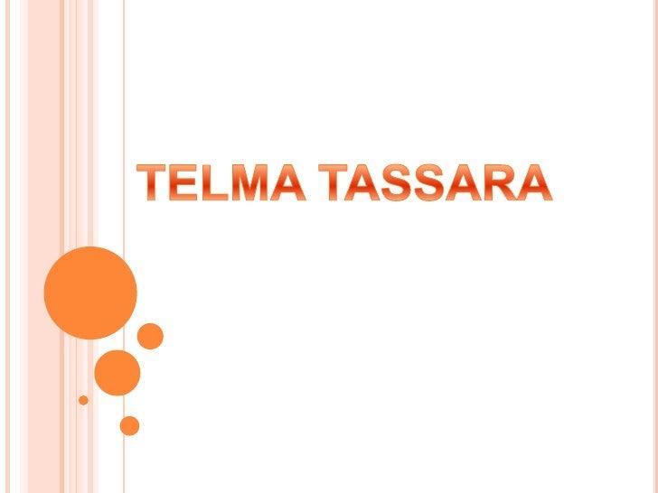 TELMA TASSARA <br />