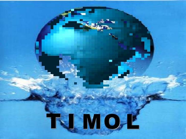 T I MO L
