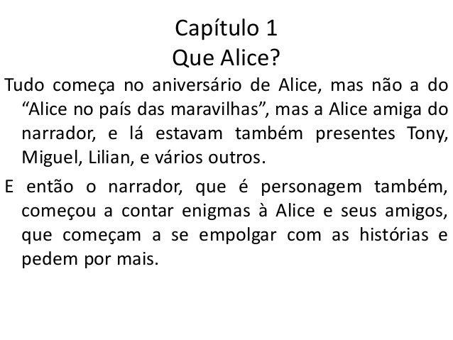 Apresentação Sobre O Livro Alice No País Dos Enigmas