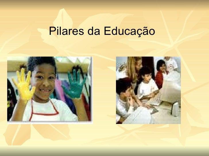 Pilares da Educação