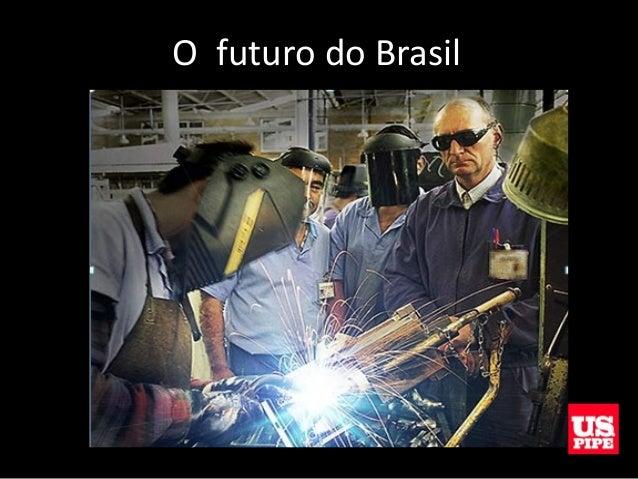 O futuro do Brasil