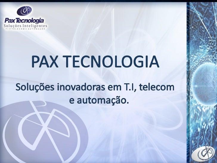Apresentação soluções pax corporativo