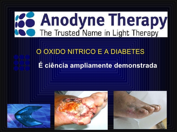 O OXIDO NITRICO E A DIABETES É ciência ampliamente demonstrada