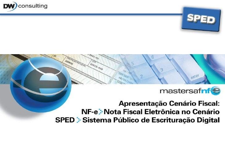 • Objetivo   • O Sped – mais um avanço na informatização da relação fisco-   contribuinte, instituído pelo Decreto nº 6.02...