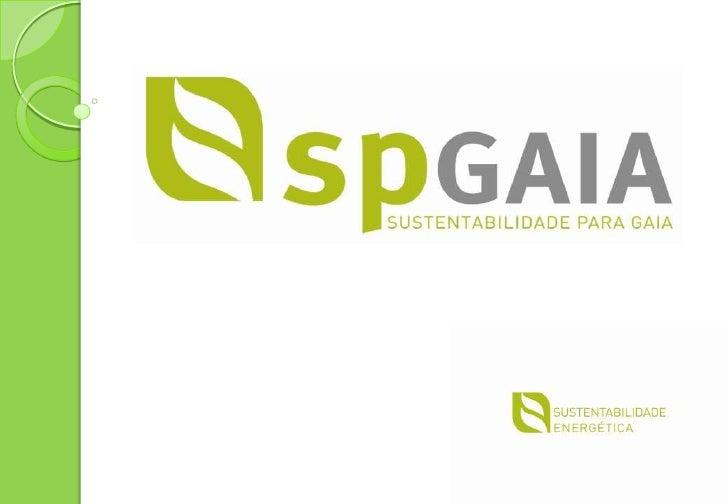 HISTÓRIAA SPGAIA foi fundada em 2008 com objectivo de oferecer soluções depoupança de eletricidade, água, gás, e gasóleo, ...