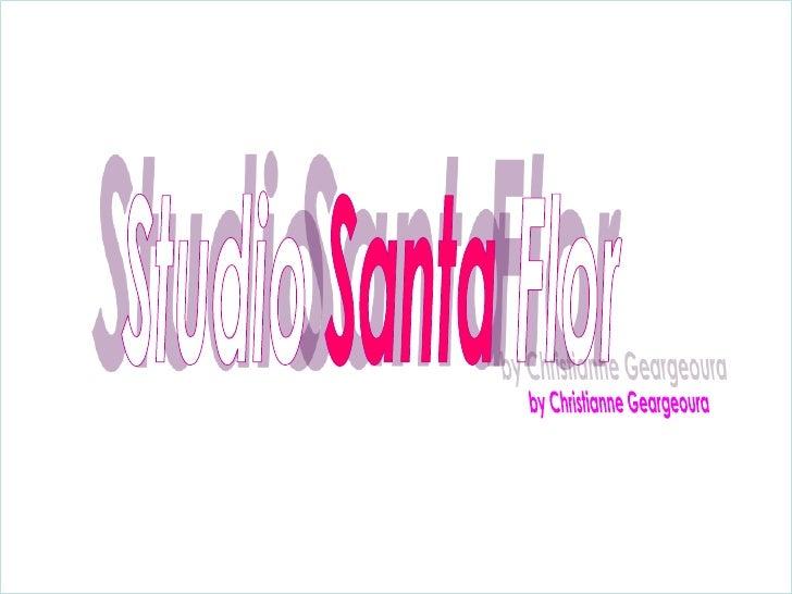 StudioSantaFlor<br />by Christianne Geargeoura<br />