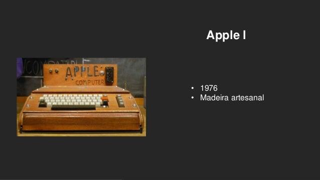 Apple l • 1976 • Madeira artesanal