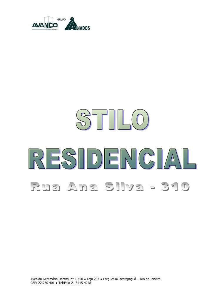 Avenida Geremário Dantas, n° 1.400 ● Loja 233 ● Freguesia/Jacarepaguá - Rio de JaneiroCEP: 22.760-401 ● Tel/Fax: 21 3415-4...