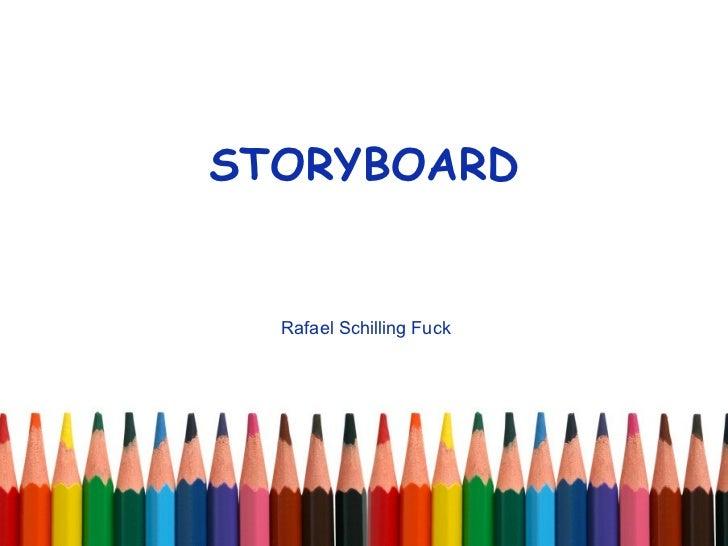 STORYBOARD Rafael Schilling Fuck