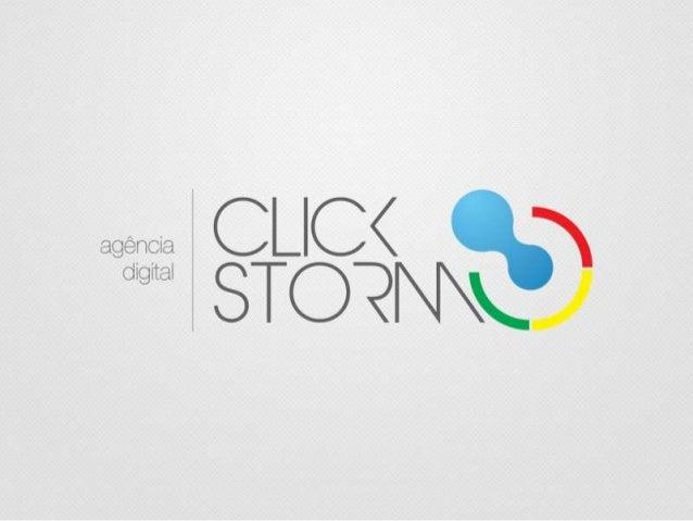 A Click Storm é uma agência digital prontapara responder a questões do meio dinâmicoque é a web. Somos filiados a Associaç...
