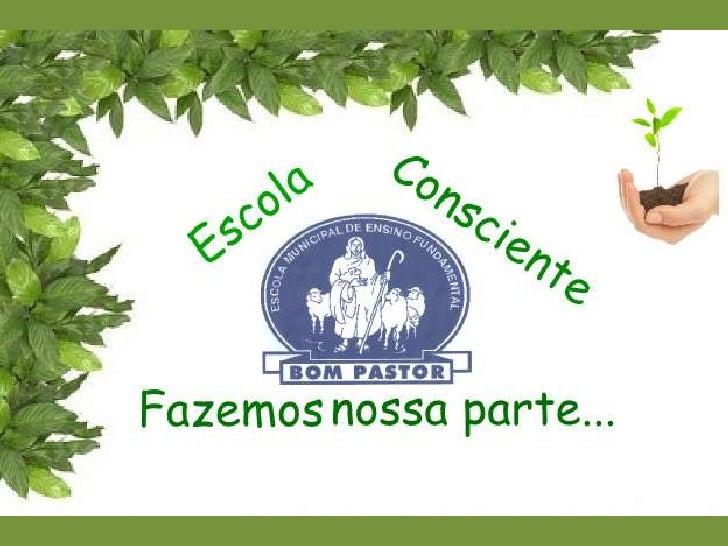 ASPECTOS OBSERVADOS PARA MELHORIAS:        •CANTEIROS DE FLORES      •LIXO NO PÁTIO DA ESCOLA          •LIXO NO BAIRRO    ...