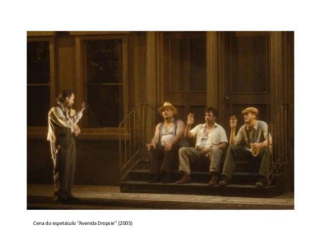 Cena do espetáculo ''Avenida Dropsie'' (2005)