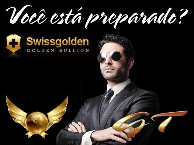 Apresentaoswissgolden 140414125426-phpapp02