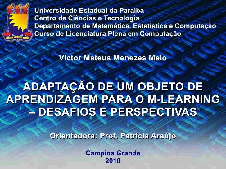 Universidade Estadual da Paraíba    Centro de Ciências e Tecnologia    Departamento de Matemática, Estatística e Computaçã...