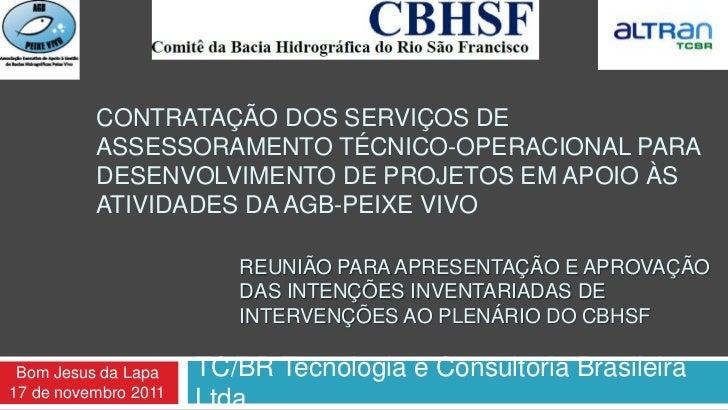 CONTRATAÇÃO DOS SERVIÇOS DE          ASSESSORAMENTO TÉCNICO-OPERACIONAL PARA          DESENVOLVIMENTO DE PROJETOS EM APOIO...