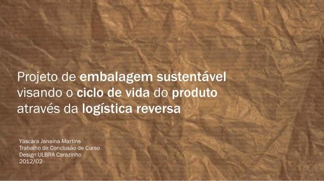 Fonte: Revista Supermercado Moderno (2012).