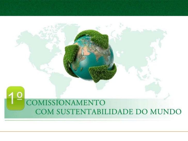 Comissionamento com Sustentabilidade            Estudo, Criação e Desenvolvimento             Bernardino Nilton do Nascime...