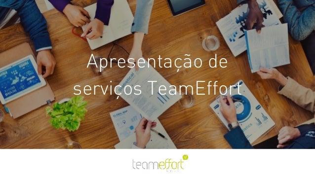 Apresentação de serviços TeamEffort