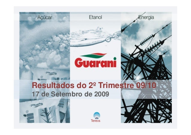 Resultados do 2º Trimestre 09/10 17 de Setembro de 2009