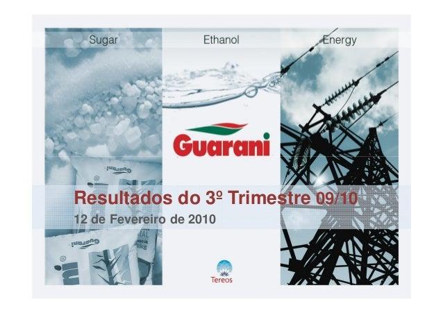 Resultados do 3º Trimestre 09/10 12 de Fevereiro de 2010
