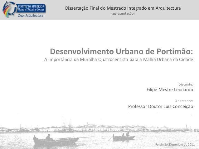Dep. Arquitectura Dissertação Final do Mestrado Integrado em Arquitectura (apresentação) Desenvolvimento Urbano de Portimã...