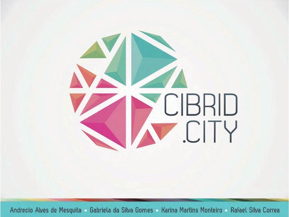 Apresentação TGI projeto Cibrid.City