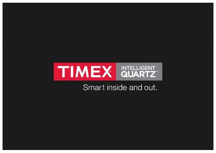 PROPOSTA GRUPO TIMEX II | 13 DE ABRIL DE 2012 | PAGINA 2BriefingObjectivos- Dar a conhecer esta nova linha Timex;- Reforço...