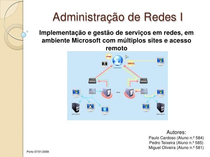 Administração de Redes I<br />Implementação e gestão de serviços em redes, em ambiente Microsoft com múltiplos sites e ace...