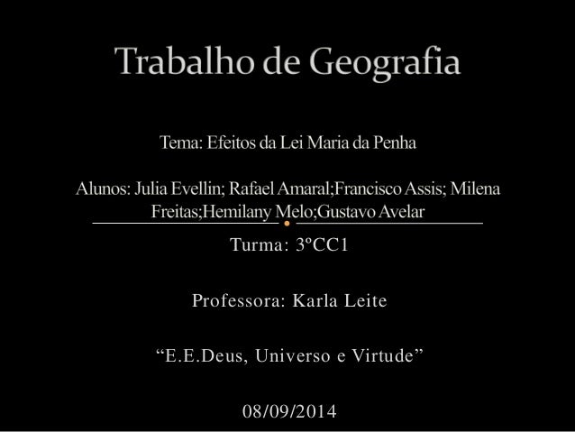 """Turma: 3ºCC1  Professora: Karla Leite  """"E.E.Deus, Universo e Virtude""""  08/09/2014"""