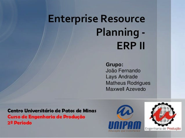Enterprise Resource                           Planning -                               ERP II                             ...