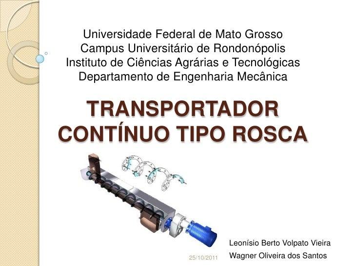 Universidade Federal de Mato Grosso   Campus Universitário de RondonópolisInstituto de Ciências Agrárias e Tecnológicas  D...
