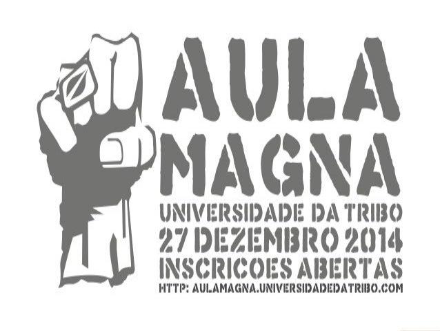 AULA MAGNA DA UNIVERSIDADE DA TRIBO DIA 27/DEZ/2014 EM PORTO MÓS